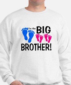 I'm the Big Brother! two pink feet Sweatshirt