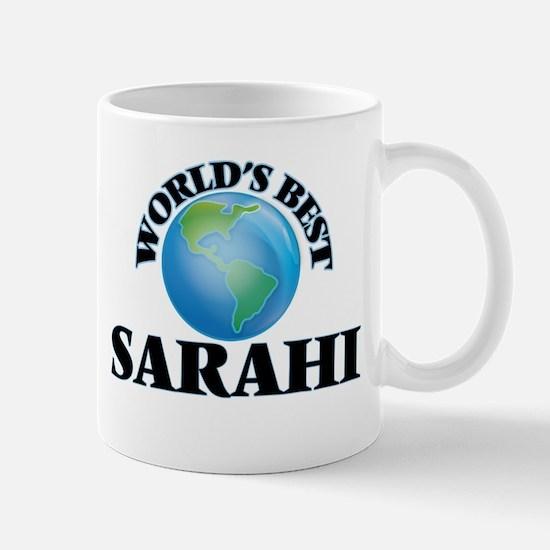 World's Best Sarahi Mugs