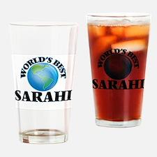 World's Best Sarahi Drinking Glass
