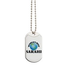 World's Best Sarahi Dog Tags