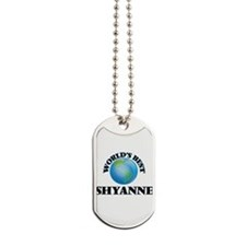 World's Best Shyanne Dog Tags