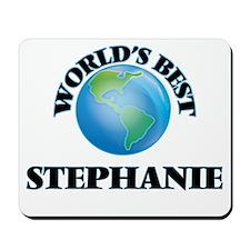 World's Best Stephanie Mousepad