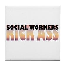 Social Workers Kick Ass Tile Coaster