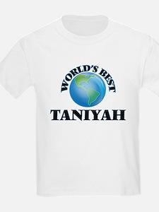 World's Best Taniyah T-Shirt
