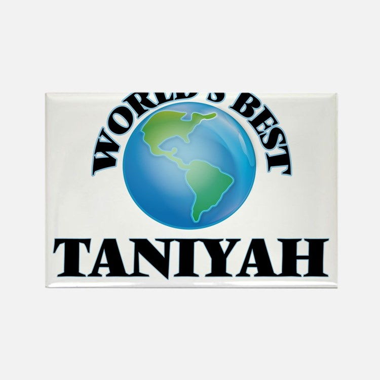 World's Best Taniyah Magnets