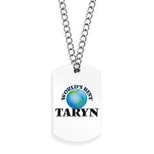 World's Best Taryn Dog Tags