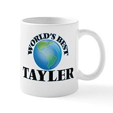 World's Best Tayler Mugs