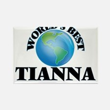World's Best Tianna Magnets