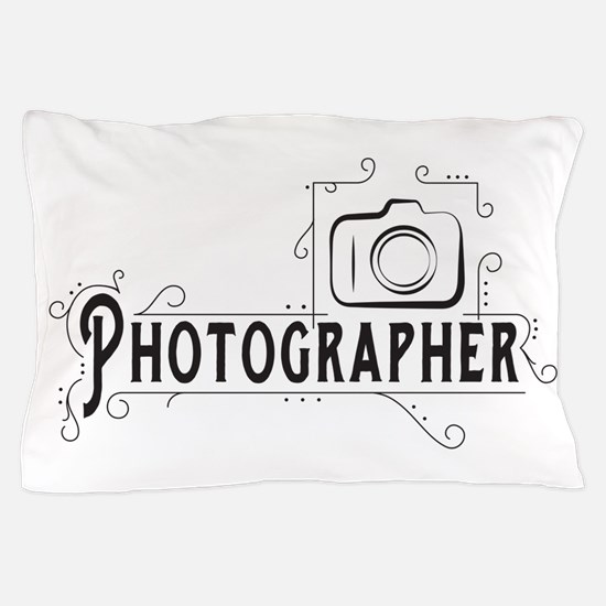 Photographer Pillow Case