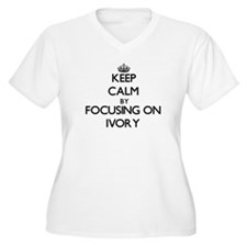 Keep Calm by focusing on Ivory Plus Size T-Shirt