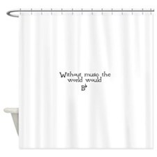without music.png Shower Curtain