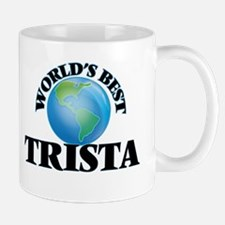 World's Best Trista Mugs