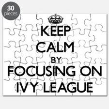 Keep Calm by focusing on Ivy League Puzzle