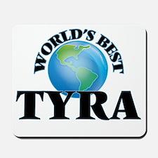 World's Best Tyra Mousepad