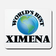 World's Best Ximena Mousepad