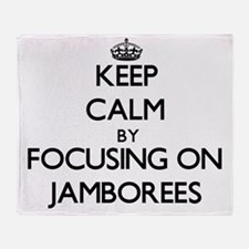 Keep Calm by focusing on Jamborees Throw Blanket