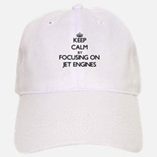 Keep Calm by focusing on Jet Engines Baseball Baseball Cap