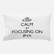 Keep Calm by focusing on Jinx Pillow Case