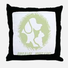 SAVE A LIFE - ADOPT A PET Throw Pillow