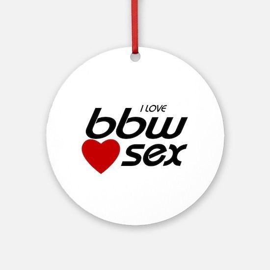 bbw sex Ornament (Round)