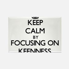 Keep Calm by focusing on Keenness Magnets