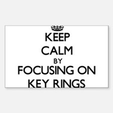 Keep Calm by focusing on Key Rings Decal