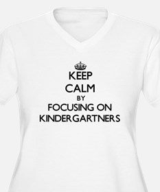 Keep Calm by focusing on Kinderg Plus Size T-Shirt