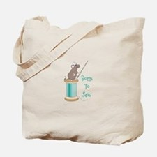 Born To Sew Tote Bag