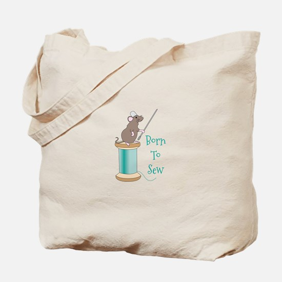 Born To Sew Tote Bag