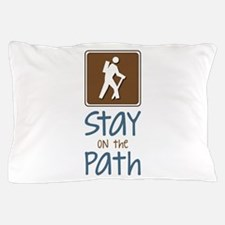Hike On Path Pillow Case