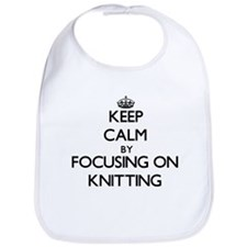 Keep Calm by focusing on Knitting Bib