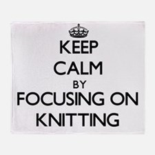 Keep Calm by focusing on Knitting Throw Blanket
