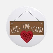 Live Love Camping Ornament (Round)