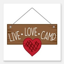 "Live Love Camping Square Car Magnet 3"" x 3"""