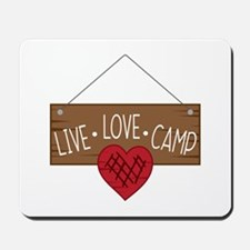 Live Love Camping Mousepad