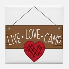 Live Love Camping Tile Coaster