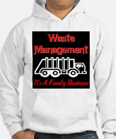 Waste Management It's A Famil Hoodie