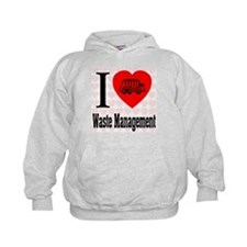 I Love Waste Management Hoodie