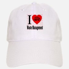 I Love Waste Management Baseball Baseball Cap