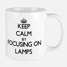 Keep Calm by focusing on Lamps Mugs
