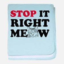 Stop it Right Meow baby blanket