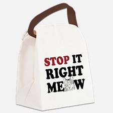 Stop it Right Meow Canvas Lunch Bag