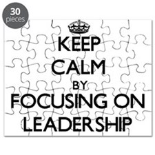 Keep Calm by focusing on Leadership Puzzle