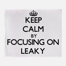 Keep Calm by focusing on Leaky Throw Blanket