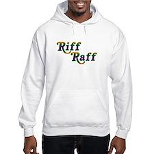 Riff Raff Hoodie