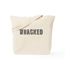 Whacked Tote Bag