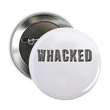 Whacked Button
