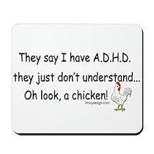 ADHD Chicken Mousepad