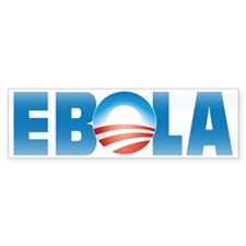 Obama ebola Bumper Sticker
