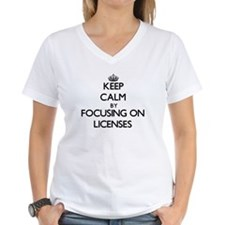 Keep Calm by focusing on Licenses T-Shirt